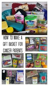 gift basket for a cancer patient