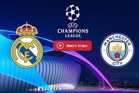Real Madrid vs Manchester City Live Stream Reddit