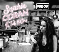 All That Matters | Sophie Coran