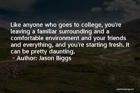 top leaving college friends quotes sayings