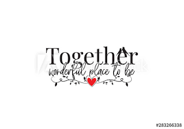 together wonderful place to be vector wall decals wording