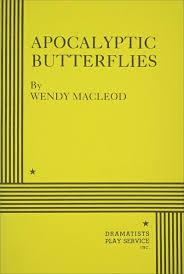 Apocalyptic Butterflies by Wendy MacLeod - Biz Books