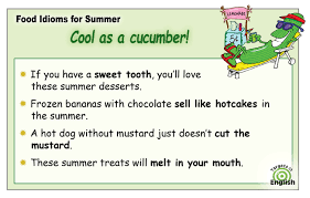 summer foods idioms and voary