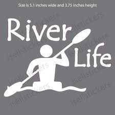 River Life Kayak Whitewater Rafting Paddle Sticker Window Decal