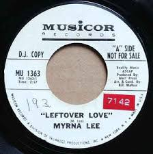 Myrna Lee - Leftover Love / A Promise (1969, Vinyl) | Discogs