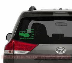 Aint No Shame Minivan Game Vinyl Car Decals Window Sticker Mom Quote