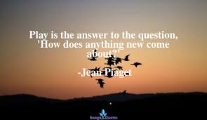famous jean piaget s quotes at gangaquotes