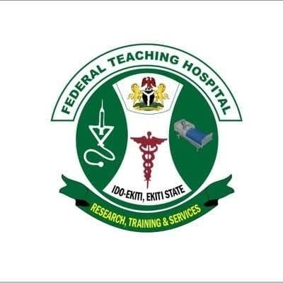 Federal Teaching Hospital (FTH) Ido-Ekiti Recruitment 2020 & Jobs / Vacancies (Admin & Medical)