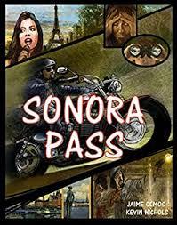 SONORA PASS eBook: Olmos, Jaime, Nichols, Kevin: Amazon.co.uk: Kindle Store