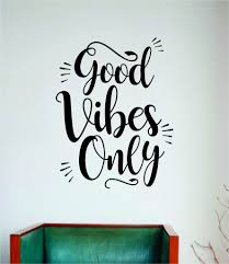 Good Vibes Only V6 Wall Decal Sticker Vinyl Art Bedroom Room Home Deco Boop Decals