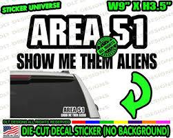 Area 51 Show Me Aliens Raid Storm Funny Car Decal Bumper Etsy