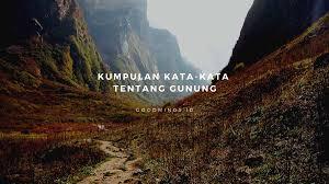 kata kata tentang gunung bercerita betapa indahnya