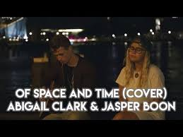Of Space And Time - Abigail Clark & Jasper Boon (cover) - YouTube