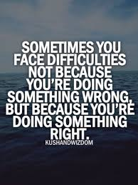 quotes about difficulties in life quotes