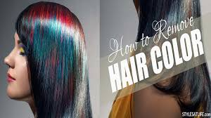 how to remove hair color styles at life
