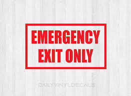 Emergency Exit Only Decal Emergency Exit Sign Decal Exit Decal Exit Sign Store Decal Door Decal Window Decal Business Building Sign