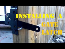 how to install a gate latch you