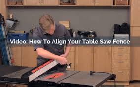 How To Align Your Table Saw Fence Rockler