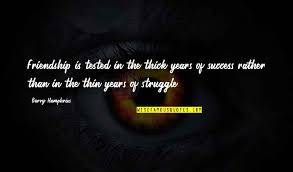 friendship and success quotes top famous quotes about