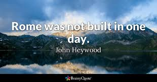john heywood rome was not built in one day