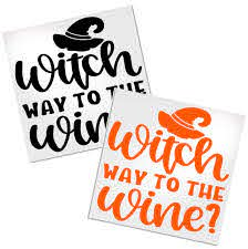 Witch Way To The Wine Decal For Cup Tumbler Glass Decals By Adavis
