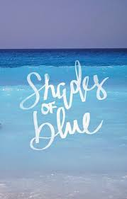 enjoy the kiss shades of blue color psychology blue quotes