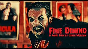 Fine Dining - Short Comedy Film   2018 Vampire Comedy by Usher Morgan -  YouTube