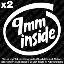 9mm Inside Decal Sticker 357 38 Special Acp Magnum 2a Pro Gun Rights Nra Ar15 Graphics Decals
