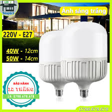 Bóng đèn LED trụ tròn 40W / 50W loại lớn - ánh sáng trắng (bảo hành 1 năm -  hàng chuẩn bao đổi trả)