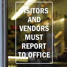 Visitors Vendors Must Report To Office Glass Decal Signs Sku S 4915