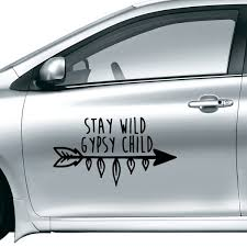 Stay Wild Gypsy Child Motivation Encouragement Quotes Car Sticker On Car Styling Decal Motorcycle Stickers For Car Accessories Diythinker