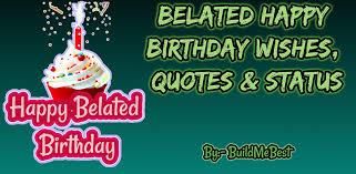 belated birthday wishes best greeting card quotes telecharger