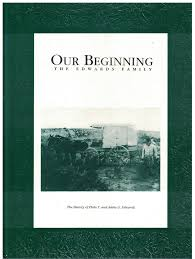 Our Beginning - The Edwards Family - Eborn Books
