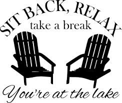 Sit Back Relax You Re At The Lake 13 X 11 Vinyl Decal Sticker Adirondack Minglewood Trading