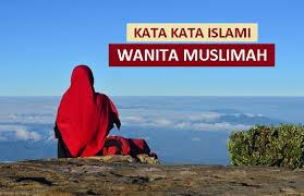 koleksi kata bijak islami terbaik tentang wanita