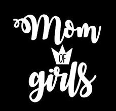 Amazon Com Makarios Llc Mom Of Girls Crown Decal Vinyl Sticker Cars Trucks Vans Walls Laptop Mkr White 5 5 X 5 5 Mkr336 Automotive