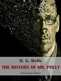 The History of Mr. Polly eBook: H. G. Wells: Amazon.co.uk: Kindle Store