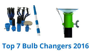 7 best bulb changers 2016 you