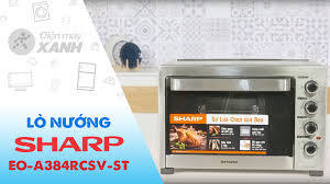Lò nướng Sharp EO-A384RCSV-ST 38 lít - lò nướng gia đình, giá rẻ