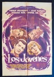LOS JOVENES Teresa Velazquez Julio Aleman Adriana Roel MEXICAN MOVIE POSTER  1960 | eBay