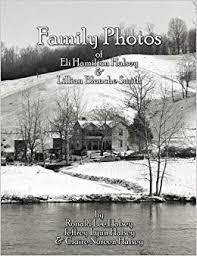 Family Photos: Eli Hamilton Halsey & Lillian Blanche Smith: Ronald ...