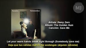 Letra Traducida Save Me de Remy Zero - YouTube