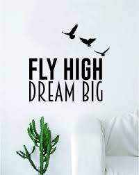 Fly High Dream Big Quote Decal Sticker Wall Vinyl Art Home Decor Inspi Boop Decals