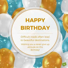 inspirational birthday quotes motivate and celebrate