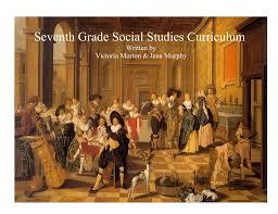 Seventh Grade Social Studies Curriculum
