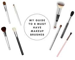 my guide to 8 must have makeup brushes