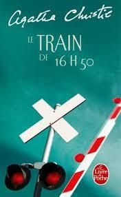 Le train de 16h50 - Agatha Christie - Miss Alfie, croqueuse de ...