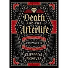 Death And The Afterlife - (Sterling Chronologies) By Clifford A ...