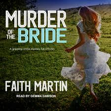 Murder of the Bride (DI Hillary Greene (3)): Martin, Faith, Dawson, Gemma:  9781977306081: Amazon.com: Books