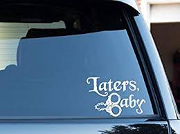 Amazon Com 50 Shades Of Grey Decal Sticker Laters Baby Automotive